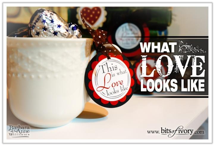What Love Looks Like | www.bitsofivory.com