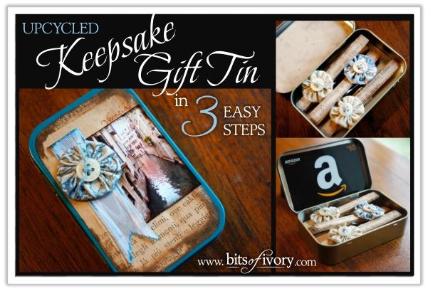 Upcycled Keepsake Gift Tin in 3 Easy Steps | www.bitsofivory.com