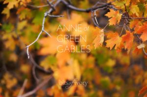 Autumn leaves with Anne of Green Gables Text